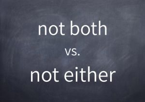 028not-both-vs-not-either