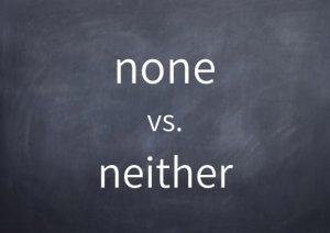 037-none-vs-neither