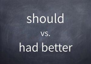 065-should-vs-had-better