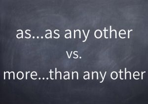 083-as-as-any-other-vs-more-than-any-other
